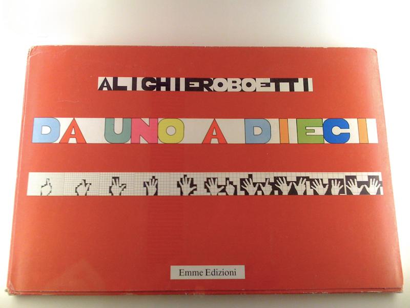 """Alighiero Boetti, """"Da Uno a Dieci"""", Emme Edizioni, Milano, 1980"""