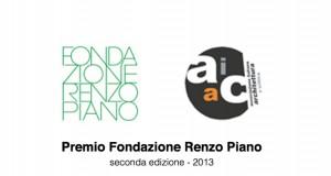 Premio Fondazione Renzo Piano – 2013