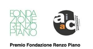 Premio Fondazione Renzo Piano 2013 – proroga scadenza