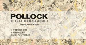 Pollock e gli irascibili – di Giulia Mura