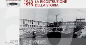 L'Archivio Centrale dello Stato compie 60 anni – di Alessandra Muntoni