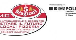 Premio Le 5 Stagioni – Concorso internazionale di design per progettare il futuro dei locali pizzeria