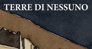Mauro Andreini. TERRE DI NESSUNO – 22 Agosto/13 Settembre 2015 Montalcino
