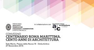 """Convegno """"Centenario Roma Marittima. Cento anni di Architettura"""""""