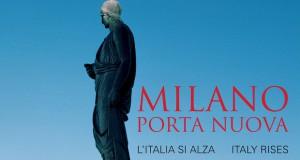 Milano Porta Nuova. L'Italia si alza – a cura di Luca Molinari e Kelly Russell Catella
