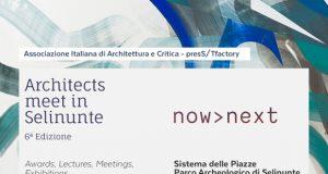 Architects meet in Selinunte  now>next | 23 – 25 giugno 2016 | Programma delle giornate