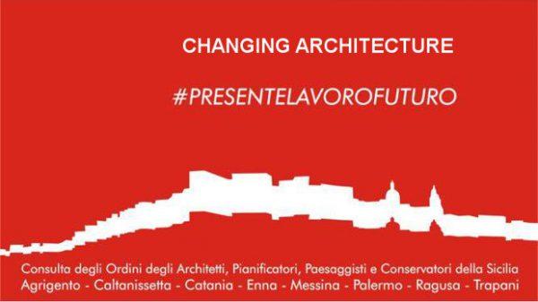 Bando di Partecipazione Mostra CHANGING ARCHITECTURE - Ragusa