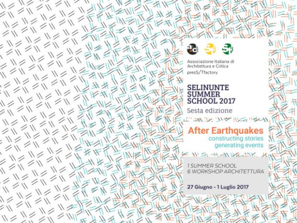 SELINUNTE SUMMER SCHOOL 2017_After Earthquakes
