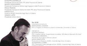 """Seminario """"105 lettere di Giancarlo De Carlo. Un modus operandi per il recupero del Monastero dei Benedettini a Catania"""""""