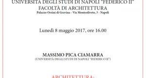 Architettura: seconda natura indirizzata a fini civili – di Massimo Pica Ciamarra