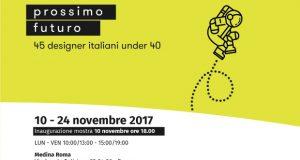 Prossimo Futuro. 45 designer italiani under 40 – Medina Roma